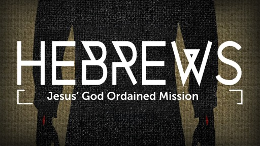the mission of god hebrews